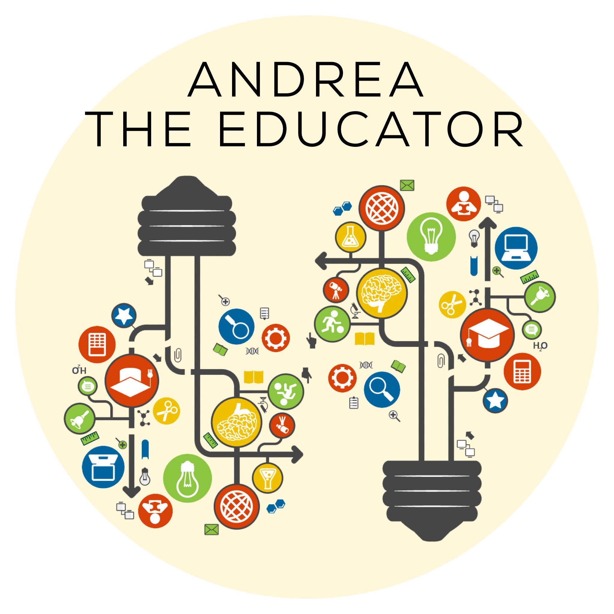 Andrea The Educator